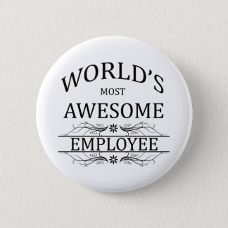 World's Most Awesome Employee 6 Cm Round Badge