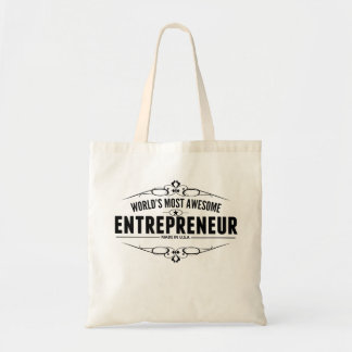 World's Most Awesome Entrepreneur Budget Tote Bag
