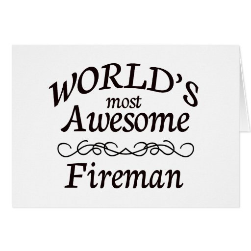 World's Most Awesome Fireman Card