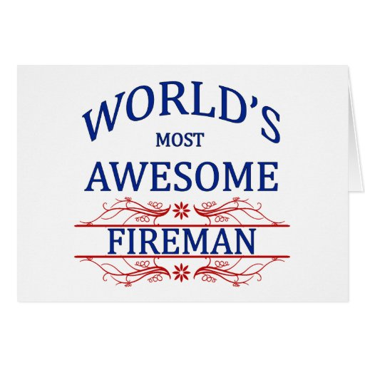 World's Most Awesome Fireman Greeting Cards