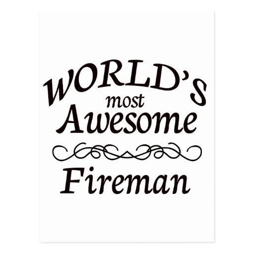 World's Most Awesome Fireman Post Card