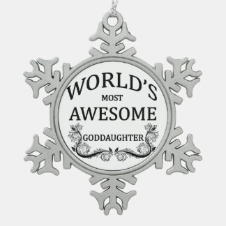 World's Most Awesome Goddaughter Snowflake Pewter Christmas Ornament