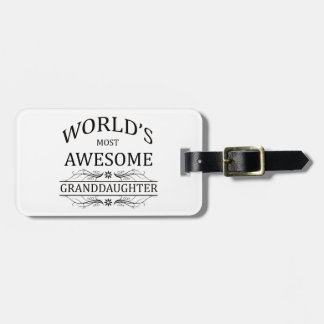World's Most Awesome Granddaughter Luggage Tag