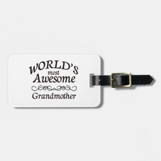World's Most Awesome Grandmother Bag Tag