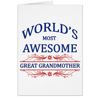 World's Most Awesome Great Grandmother Greeting Card
