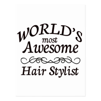 World's Most Awesome Hair Stylist Postcard