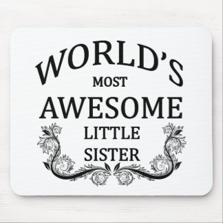 World's Most Awesome Little Sister Mouse Pads