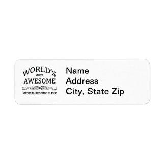 World's Most Awesome Medical Records Clerk Return Address Label