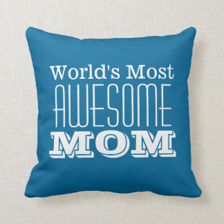 World's Most AWESOME MOM-Text Design Throw Pillow