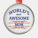 World's Most Awesome Mum