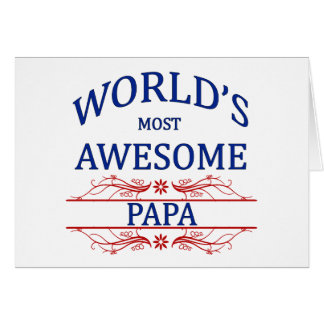 World's Most Awesome Papa Card
