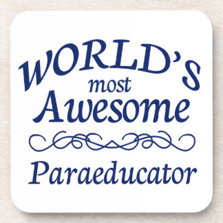 World's Most Awesome Paraeducator Beverage Coasters
