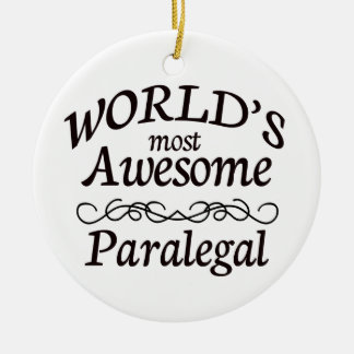 World's Most Awesome Paralegal Ceramic Ornament