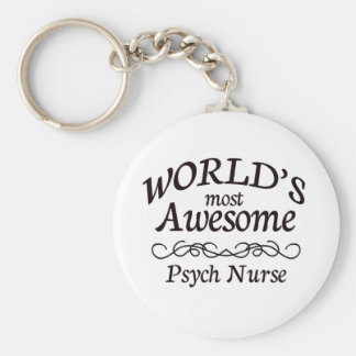 World's Most Awesome Psych Nurse Basic Round Button Key Ring