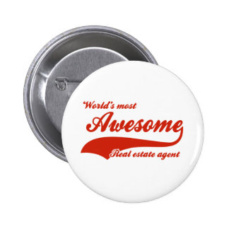 World's Most Awesome real estate agent 6 Cm Round Badge