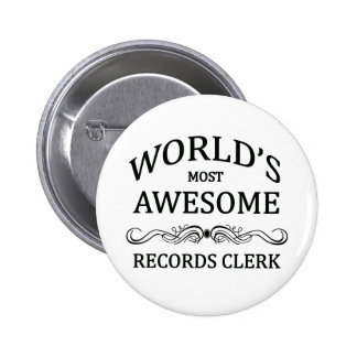 World's Most Awesome Records Clerk 6 Cm Round Badge
