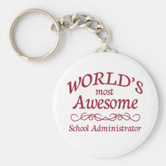 World's Most Awesome School Administrator Basic Round Button Key Ring