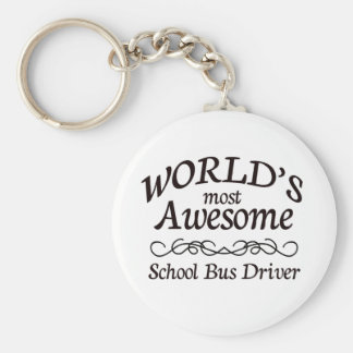 World's Most Awesome School Bus Driver Basic Round Button Key Ring