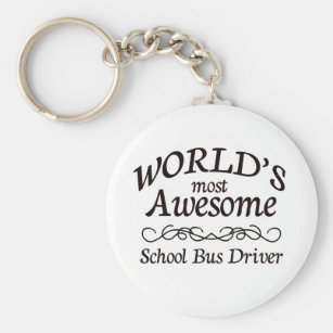 World's Most Awesome School Bus Driver Key Ring