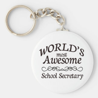 World's Most Awesome School Secretary Key Ring