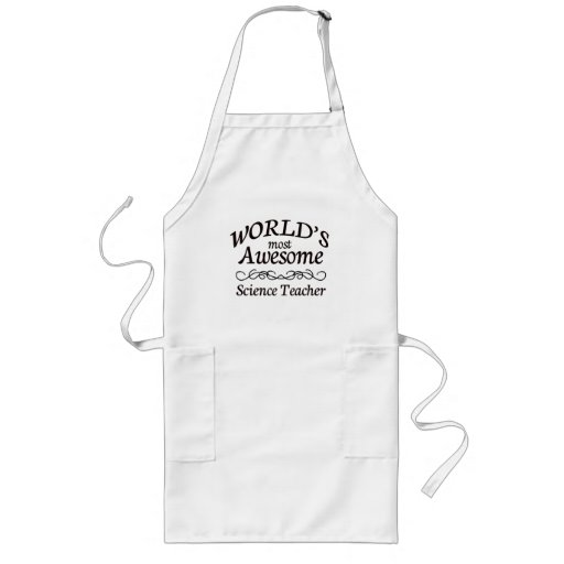World's Most Awesome Science Teacher Apron