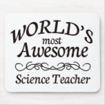 World's Most Awesome Science Teacher Mousepads