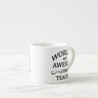 World's Most Awesome Teacher Espresso Mug