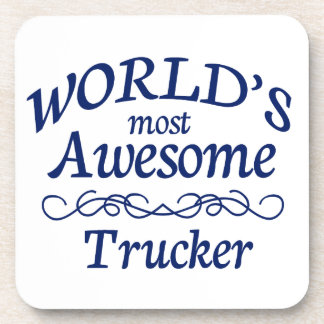 World's Most Awesome Trucker Beverage Coasters