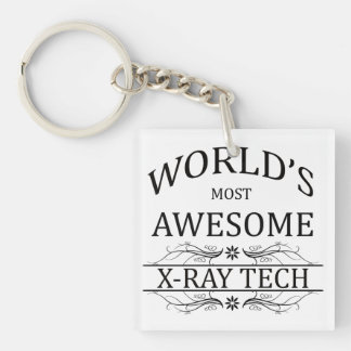 World's Most Awesome X-Ray Tech Single-Sided Square Acrylic Key Ring