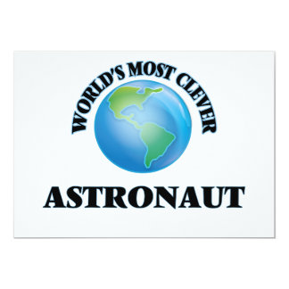 World's Most Clever Astronaut 5x7 Paper Invitation Card
