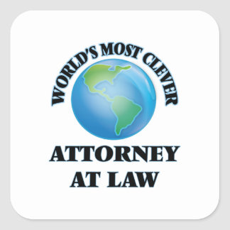 World's Most Clever Attorney At Law Square Sticker