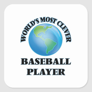 World's Most Clever Baseball Player Square Stickers