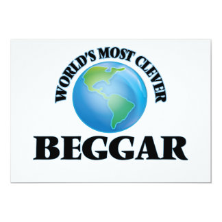 """World's Most Clever Beggar 5"""" X 7"""" Invitation Card"""