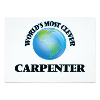 "World's Most Clever Carpenter 5"" X 7"" Invitation Card"