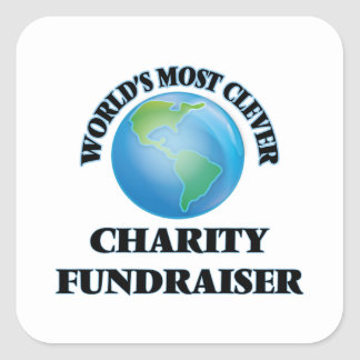 World's Most Clever Charity Fundraiser Square Stickers