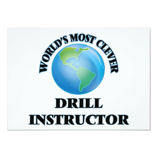 World's Most Clever Drill Instructor 5x7 Paper Invitation Card