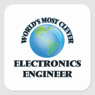 World's Most Clever Electronics Engineer Square Sticker