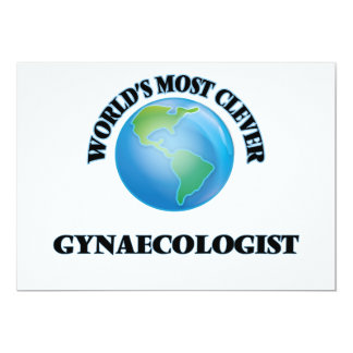 """World's Most Clever Gynaecologist 5"""" X 7"""" Invitation Card"""