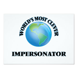 """World's Most Clever Impersonator 5"""" X 7"""" Invitation Card"""