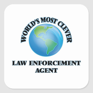 World's Most Clever Law Enforcement Agent Square Stickers