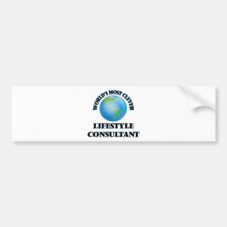 World's Most Clever Lifestyle Consultant Bumper Stickers