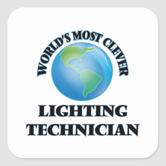 World's Most Clever Lighting Technician Square Stickers