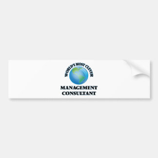 World's Most Clever Management Consultant Bumper Stickers