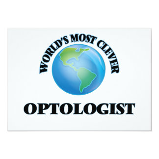 """World's Most Clever Optologist 5"""" X 7"""" Invitation Card"""