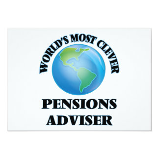 World's Most Clever Pensions Adviser 5x7 Paper Invitation Card