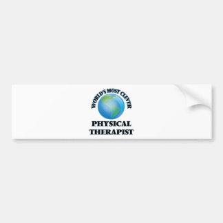 World's Most Clever Physical Therapist Bumper Stickers