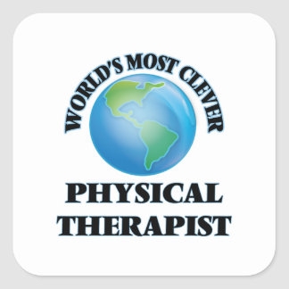 World's Most Clever Physical Therapist Square Sticker