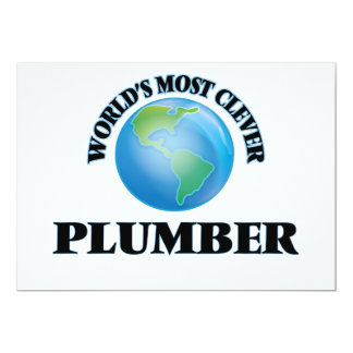 """World's Most Clever Plumber 5"""" X 7"""" Invitation Card"""