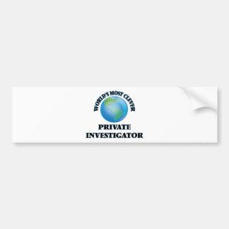 World's Most Clever Private Investigator Bumper Stickers