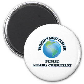 World's Most Clever Public Affairs Consultant 6 Cm Round Magnet